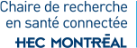 Chaire de recherche en santé connectée – HEC Montréal